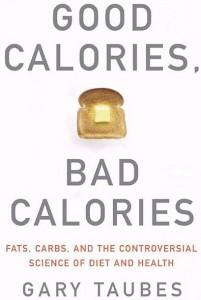 good calories bad calories. Boas e más calorias. Simplesmente contá-las é inútil